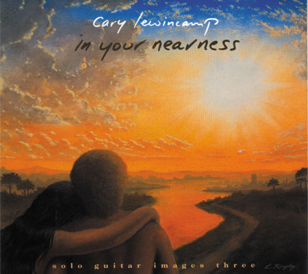 Cary Lewincamp - In Your Nearness